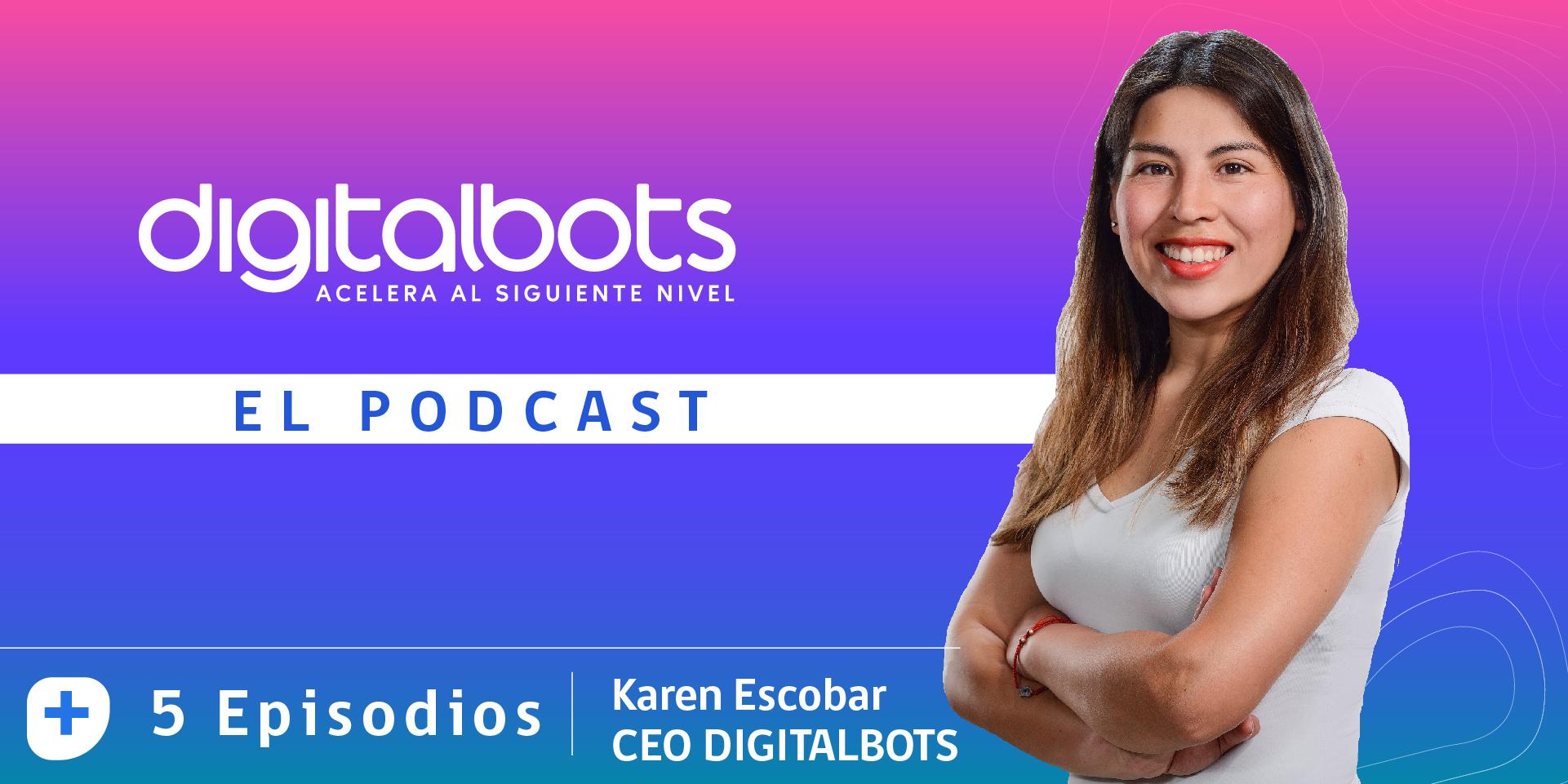Podcasts de Digitalbots: ¿cómo incrementar el valor de tus clientes?