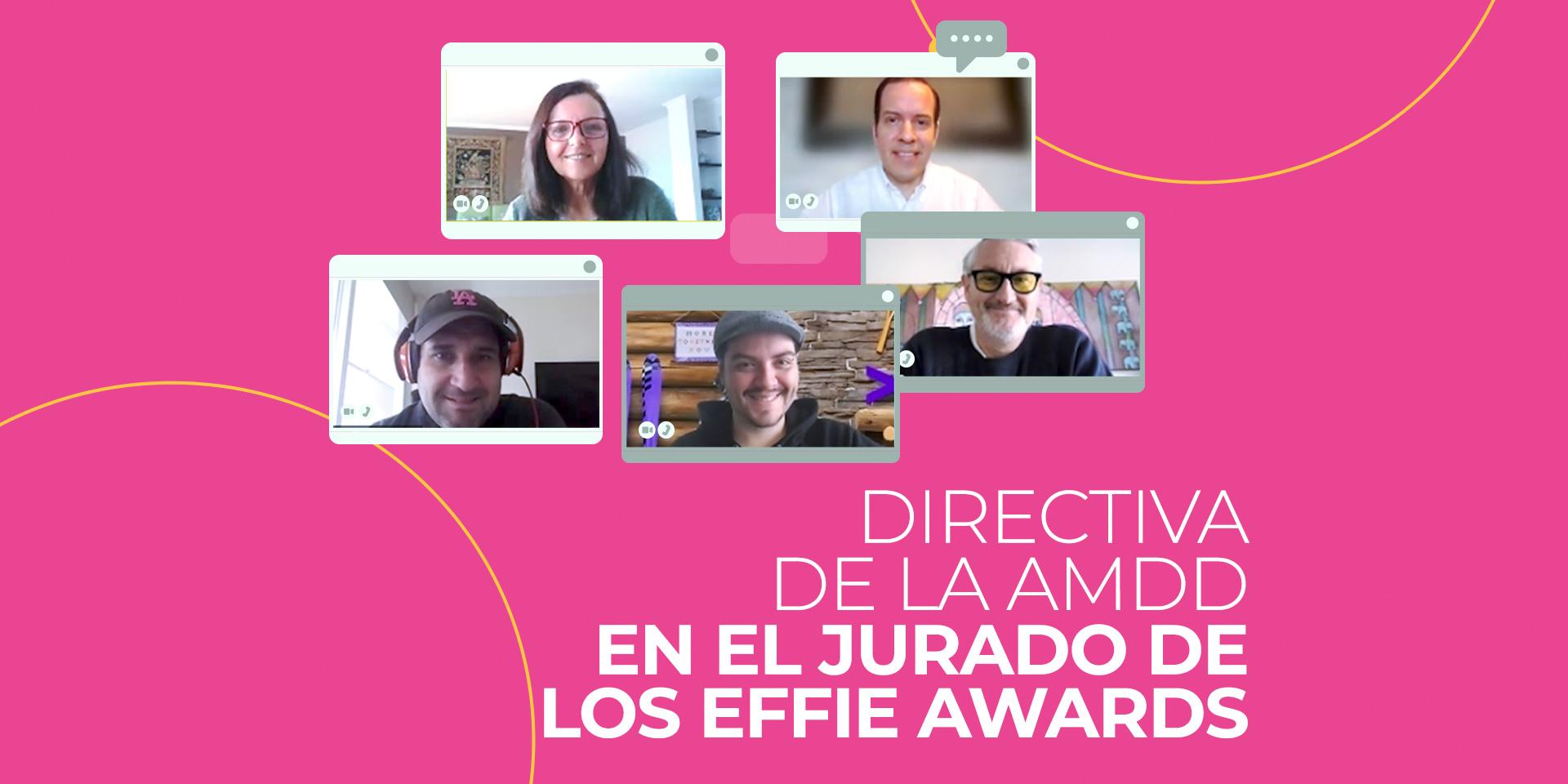 AMDD jurado Effie Awards 2021