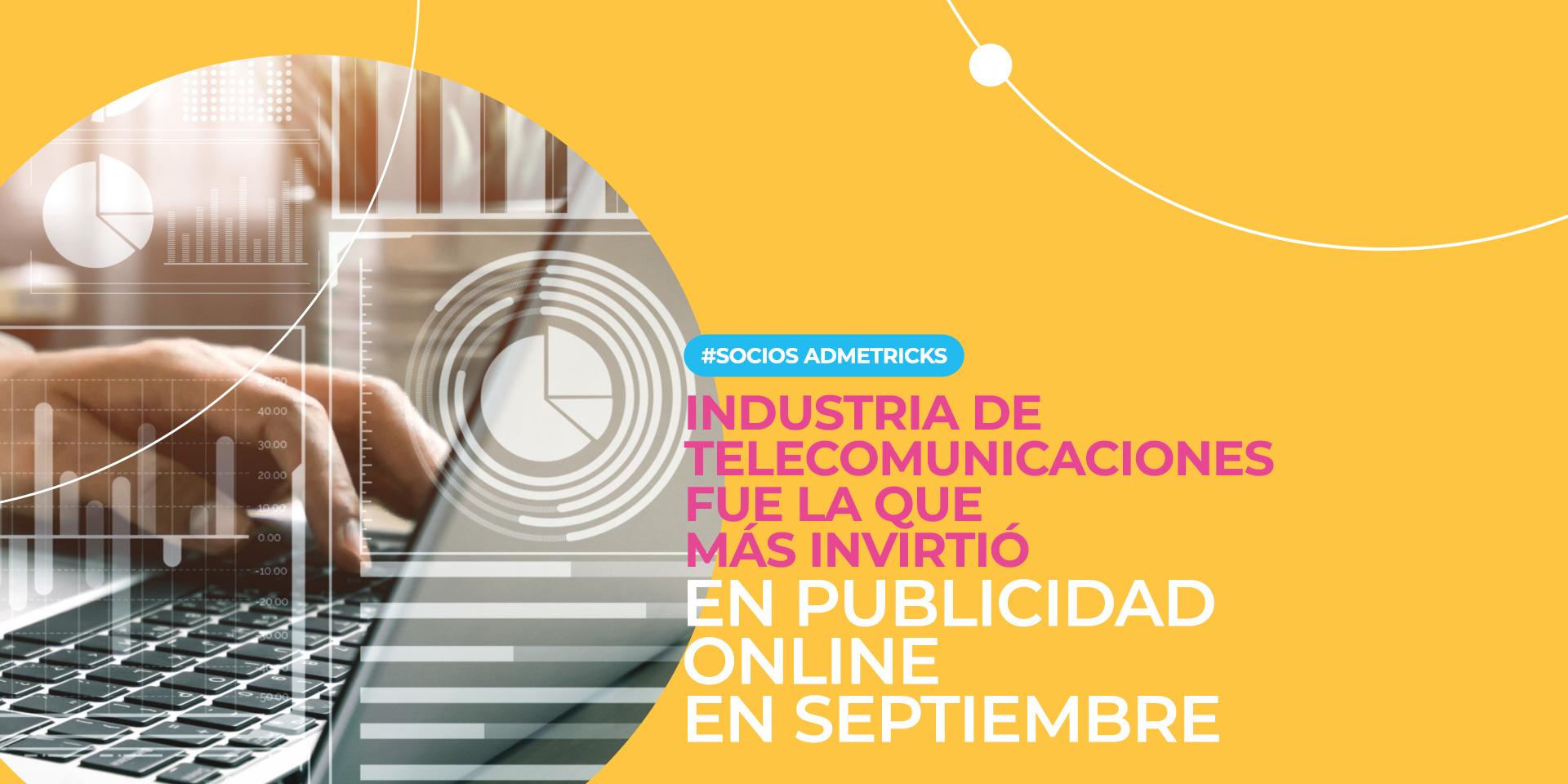 Admetricks_reporte inversion publicitaria online septiembre